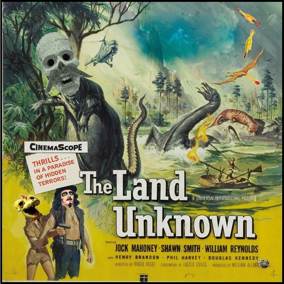 The Land Unknown F