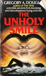 The Unholy Smile